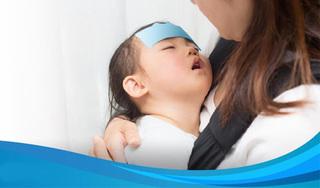 Cách hạ sốt nhanh ở trẻ em an toàn mà hiệu quả