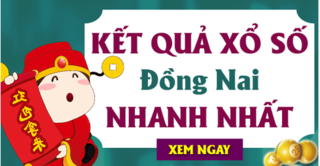 XSDN 9/10 - Kết quả xổ số Đồng Nai thứ 4 ngày 9/10/2019