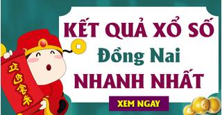 XSDN 28/10 - Kết quả xổ số Đồng Nai hôm nay thứ 4 ngày 28/10/2020