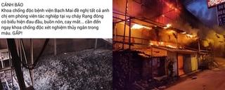 Sự thật BV Bạch Mai đề nghị PV tác nghiệp vụ cháy Cty Rạng Đông đến khám sức khỏe