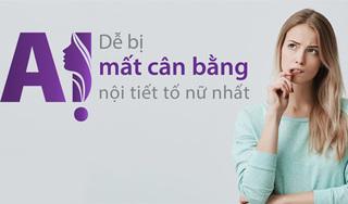 Nhận biết đối tượng dễ bị mất cân bằng nội tiết tố nữ estrogen