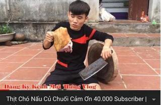 Làm clip nấu thịt chó với củ chuối, con trai bà Tân Vlog bị kêu gọi tẩy chay gay gắt