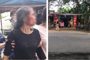 Phú Thọ: Mẹ vợ bị con rể cũ chém trọng thương