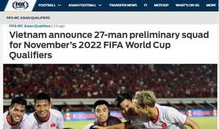Fox Sports Asia: 'Đội tuyển Việt Nam có lợi thế trước UAE và Thái Lan'