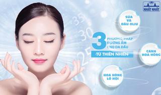 3 Phương pháp dưỡng ẩm cho da dầu từ thiên nhiên hiệu quả