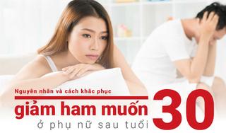 Nguyên nhân và cách khắc phục giảm ham muốn ở phụ nữ sau tuổi 30