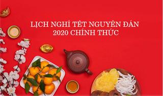 Thông tin chính thức: Lịch nghỉ Tết Dương lịch, Tết Nguyên đán năm 2020