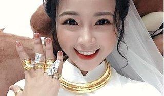 Vợ Phan Văn Đức khoe ảnh đeo vàng trĩu cổ trong lễ ăn hỏi