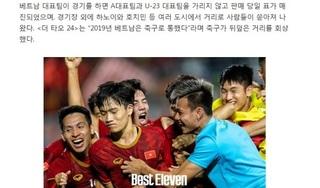 Báo Hàn Quốc: 'Việt Nam đã thành công ở tất cả các giải đấu mà họ tham dự'