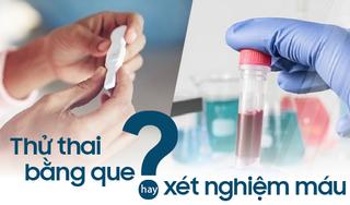Thử thai bằng cách nào chính xác hơn: Que thử thai hay xét nghiệm máu