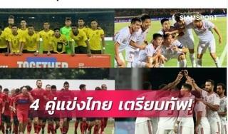 Báo Thái bất ngờ với kế hoạch chuẩn bị cho VL World Cup của tuyển Việt Nam