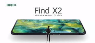 OPPO Find X2 - Smart Phone 5G ra mắt với giá 24 triệu đồng có gì đặc biệt?
