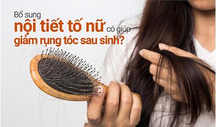 Bổ sung nội tiết tố nữ có giúp giảm rụng tóc sau sinh?