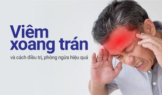 Viêm xoang trán và cách điều trị, phòng ngừa hiệu quả