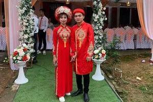 Cặp đôi Phú Thọ gây xôn xao khi kết hôn sau 18 ngày yêu qua mạng