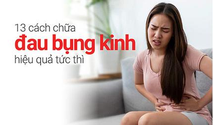 13 cách chữa đau bụng kinh hiệu quả tức thì