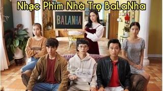 Lời bài hát trong phim ''Nhà Trọ Balanha