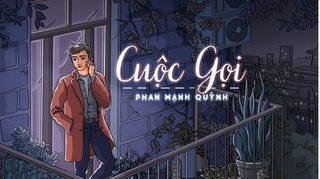 Lời bài hát (Lyric + hợp âm) Cuộc Gọi / The Call- Phan Mạnh Quỳnh vs Aazuki