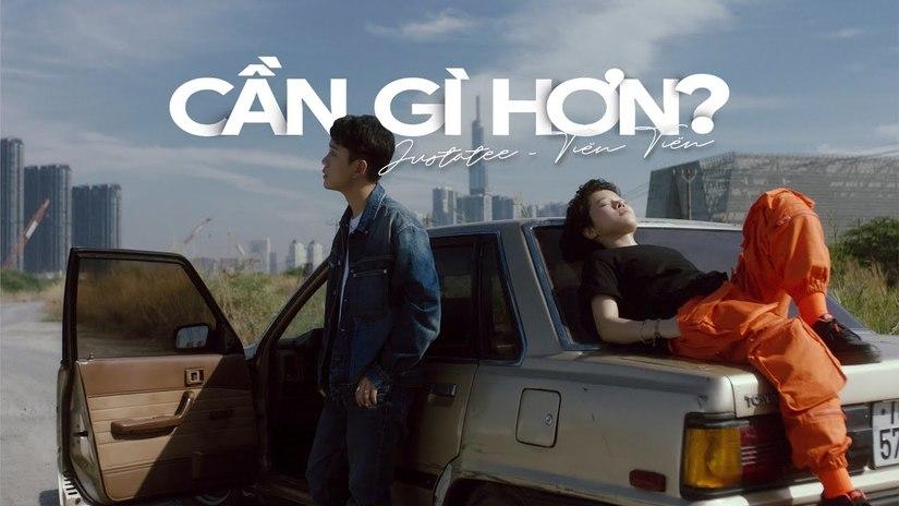 Lời bài hát Cần Gì Hơn - Tiên Tiên ft JustaTee vượt xa mong đợi