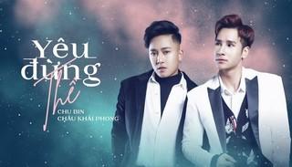 Lời bài hát 'Yêu đừng thề' (Lyrics) - Châu Khải Phong ft Chu Bin
