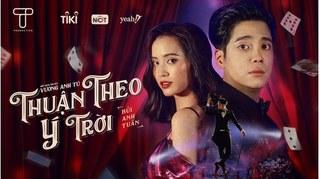 Lời bài hát 'Thuận Theo Ý Trời' - Bùi Anh Tuấn: Bản ballad nhẹ nhàng