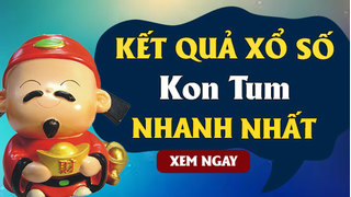 XSKT 20/9 - Kết quả xổ số Kon Tum hôm nay chủ nhật ngày 20/9/2020