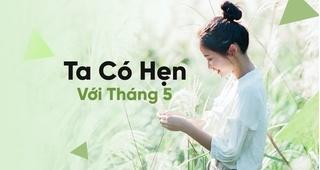Lời bài hát 'Ta có hẹn với tháng 5' (Lyrics) - Nguyên Hà