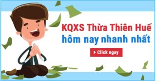 XSHUE 18/5 - Kết quả xổ số Thừa Thiên Huế thứ 2 ngày 18/5/2020