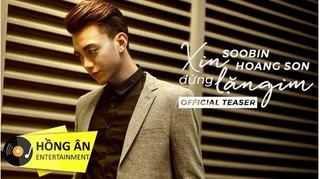 Lời bài hát (Lyrics) Xin đừng lặng im - Soobin Hoàng Sơn