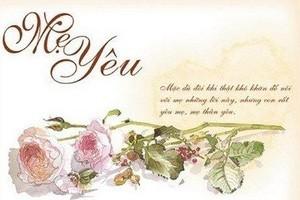 Tổng hợp 101+ lời chúc hay và ý nghĩa cho Ngày của Mẹ (Mother's day)