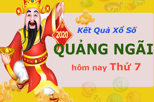 XSQNG 6/6 - Kết quả xổ số Quảng Ngãi hôm nay thứ 7 ngày 6/6/2020