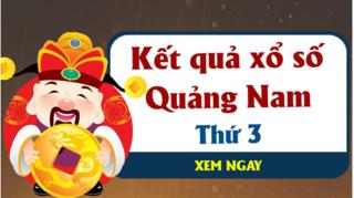 XSQNA 19/5 - Kết quả xổ số Quảng Nam hôm nay thứ 3 ngày 19/5/2020