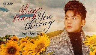 Lời bài hát 'Bức tranh yêu thương' (Lyrics) - Phan Duy Anh