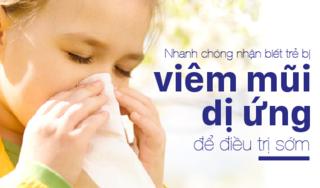 Nhanh chóng nhận biết trẻ bị viêm mũi dị ứng để điều trị sớm