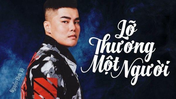 Lời bài hát Lỡ thương một người của Nguyễn Đình Vũ