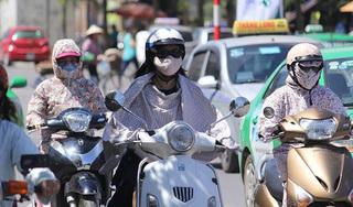 Tin tức thời tiết ngày 10/6/2020: Bắc Bộ và Nam Bộ tiếp tục nắng nóng