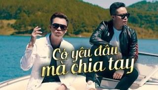 Lời bài hát 'Có yêu đâu mà chia tay' (Lyrics) - Âu Nam Thái ft Hồ Việt Trung