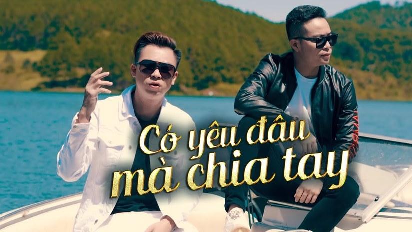 Lời bài hát Có yêu đâu mà chia tay Âu Nam Thái ft Hồ Việt Trung