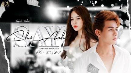 Lời bài hát 'Cho anh say' - Phan Duy Anh (Lyric kèm hợp âm)