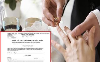 Quy định giấy xác nhận độc thân phải ghi tên người định kết hôn gây tranh cãi