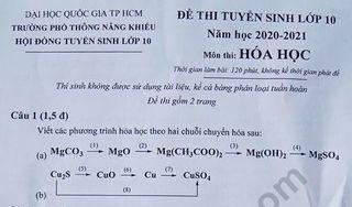 Đáp án đề thi vào lớp 10 môn Hóa 2020 Phổ thông năng khiếu