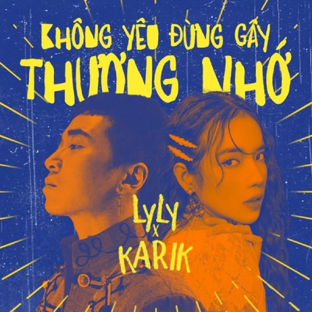 Lời bài hát Không yêu đừng gây thương nhớ Lyly và Karik