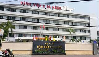 Phong tỏa Bệnh viện C Đà Nẵng vì một trường hợp nghi nhiễm Covid-19