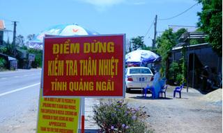 Hoạt động trở lại chốt kiểm tra y tế vào cửa ngõ Quảng Ngãi