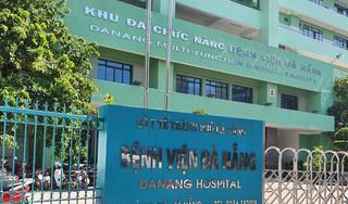 Thêm 11 ca mắc Covid-19, có 4 y bác sĩ Bệnh viện Đà Nẵng