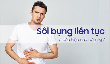Sôi bụng liên tục là dấu hiệu của bệnh gì? Nguyên nhân, cách điều trị