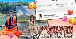 CEO Matt Liu follow duy nhất Hương Giang trên MXH, lời xác nhận hẹn hò là đây?