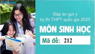 Đáp án đề thi môn Sinh học mã đề 212 kỳ thi THPT Quốc Gia 2020