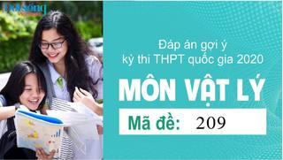 Đáp án đề thi môn Lý mã đề 209 kỳ thi THPT Quốc Gia 2020