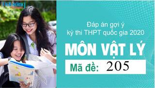 Đáp án đề thi môn Lý mã đề 205 kỳ thi THPT Quốc Gia 2020